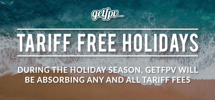 'Tariff Free at GetFPV