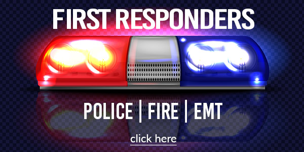 First Responders - police, fire, EMT
