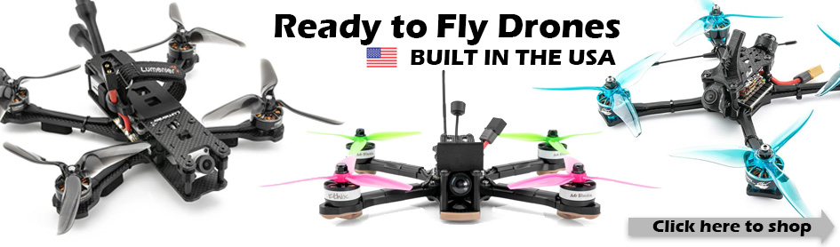 Ready to Fly and Built in the USA