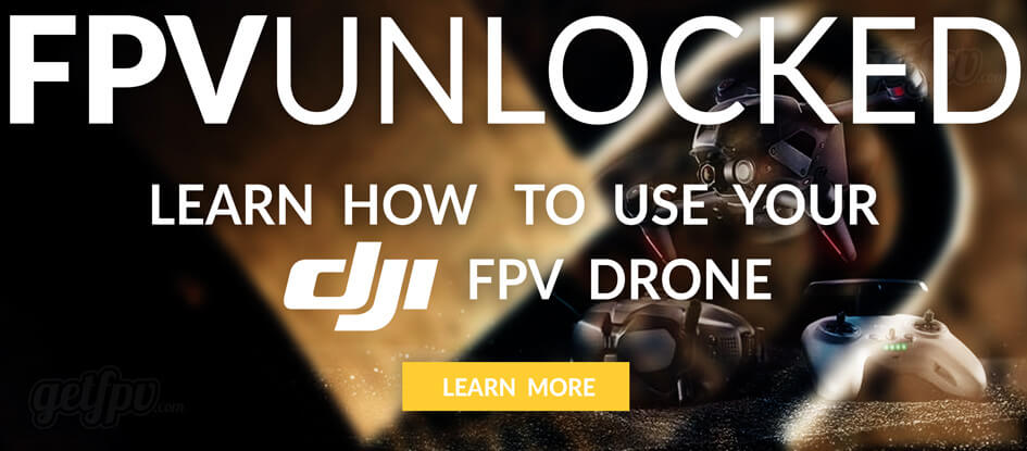Learn to Fly With FPV Unlocked